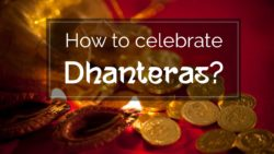 Welcome Goddess Laxmi on Dhanteras : Timing, Vastu Tips, Muharat & Vidhi 2017