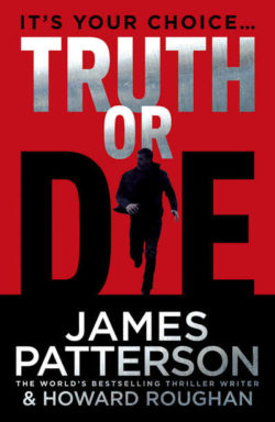 Truth or Die by James Patterson – Ebook http://styleage.in/product/truth-or-die-by-james-p ...