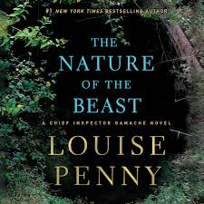 The Nature of the Beast – (A Chief Inspector Gamache Novel) The Nature of the Beast is a New Yor ...