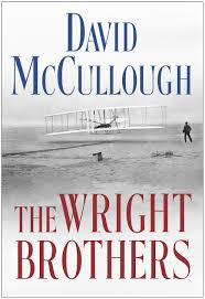 McCullough, David-The Wright Brothers The #1 New York Times bestseller from David McCullough, tw ...